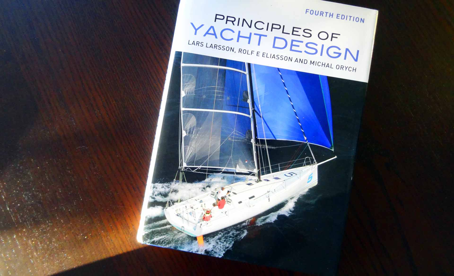 """""""The Principles of Yacht Design"""" by Larsson, Eliasson & Orych"""